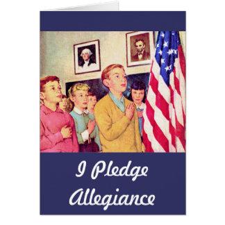 Prometo lealtad a la bandera tarjeta de felicitación