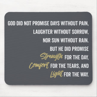 Promise of Strength Comfort and Light Mouse Pad