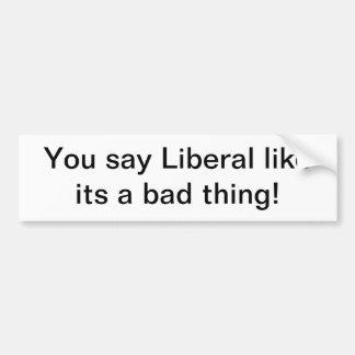 Promoción liberal etiqueta de parachoque