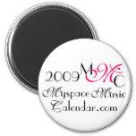 Promos de MyspaceMusicCalendar.Com 2009 MMC Imán Para Frigorífico