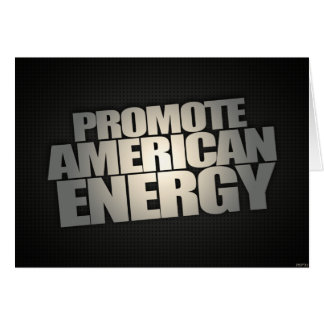 Promote American Energy Card