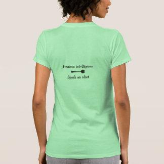 Promote intelligence Spork an idiot Shirt