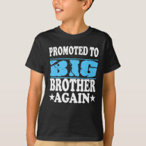 Promoted To Big Brother Again Gift T-Shirt