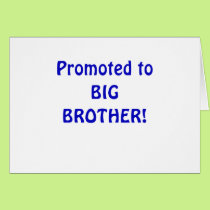 Promoted to Big Brother Card
