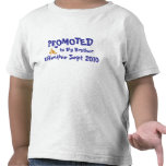 PROMOTED to Big Brother Effective Shirt