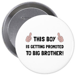 Promoted To Big Brother Pinback Button