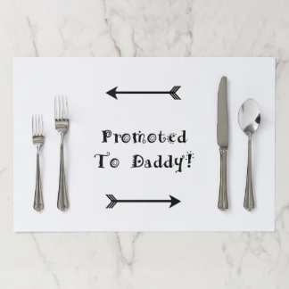 Promoted to Daddy - Foster Adopt - New Dad Paper Placemat