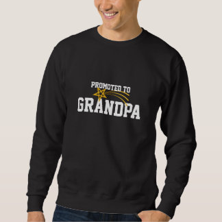 Promoted to Grandpa Sweatshirt