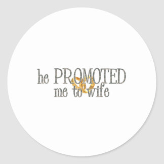 promoted to wife classic round sticker