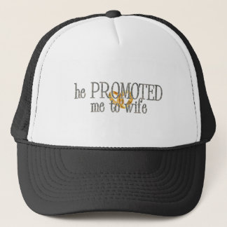 promoted to wife trucker hat