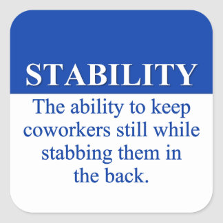 Promoting Workplace Stability (3) Square Sticker