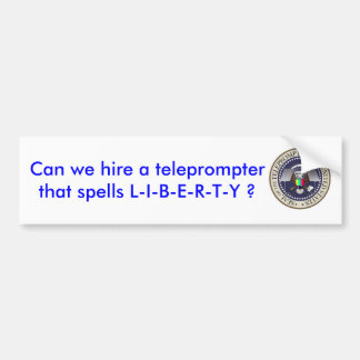 prompter, Can we hire a teleprompter that spell... Car Bumper Sticker
