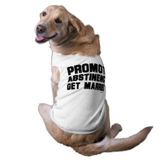 Promueva la abstinencia. Get se casó Playera Sin Mangas Para Perro