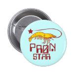 Pron Star Pinback Buttons