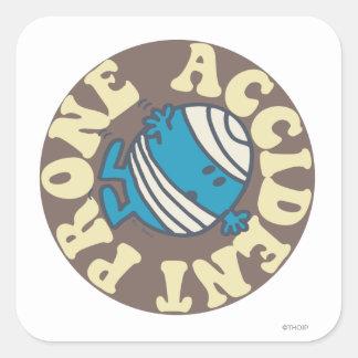 Prone Accident Square Sticker