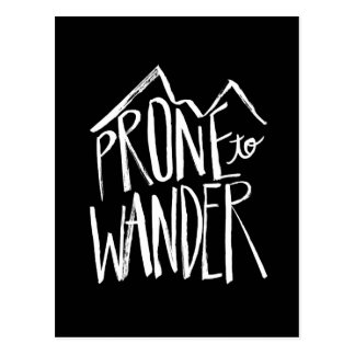 Prone To Wander | White Brush Script style Postcard