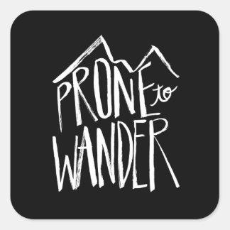 Prone To Wander | White Brush Script style Square Sticker