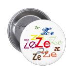 Pronombre de Ze/Custom por todas partes Pin Redondo De 2 Pulgadas