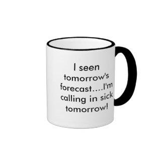 Pronóstico de mañana considerado I….Estoy llamando Taza De Dos Colores