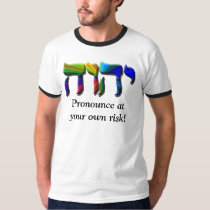 Pronounce at your own risk! T-Shirt