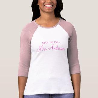 Pronto para estar… Señora (personalizable) Camisetas