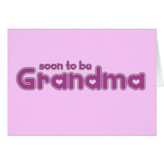 Pronto para ser abuela tarjeta de felicitación