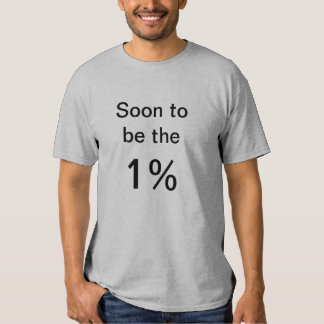 Pronto para ser el 1% polera