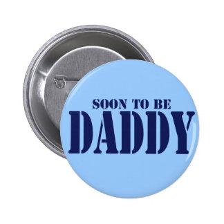 Pronto para ser papá pin redondo de 2 pulgadas