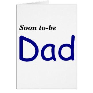 Pronto para ser papá felicitaciones
