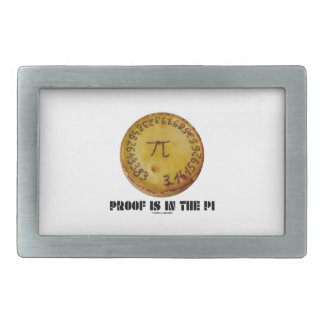 Proof Is In The Pi (Pi On Baked Pie) Belt Buckle