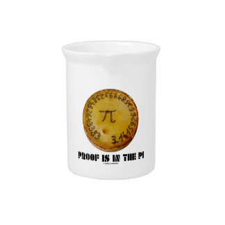 Proof Is In The Pi (Pi On Baked Pie) Beverage Pitcher