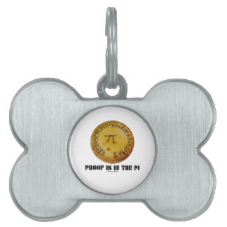 Proof Is In The Pi (Pi On Baked Pie) Pet Tag