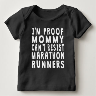 Proof Mommy Can't Resist Marathon Runners Tee Shirt