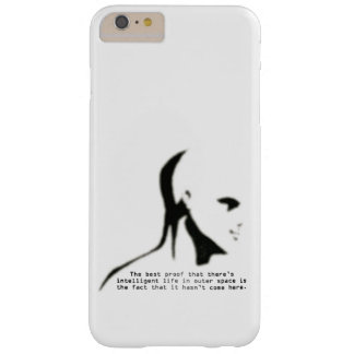 Proof Of Alien Life Quote Barely There iPhone 6 Plus Case