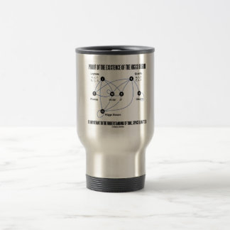 Proof Of The Existence Of The Higgs Boson Travel Mug