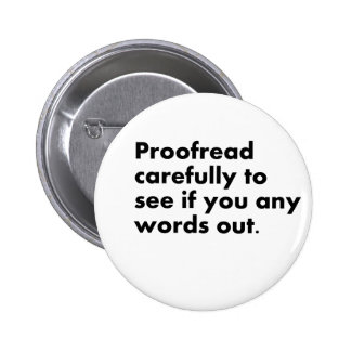 Proofread Pinback Button