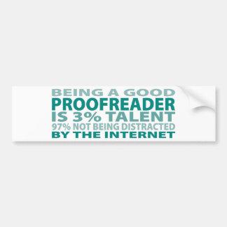 Proofreader 3% Talent Car Bumper Sticker