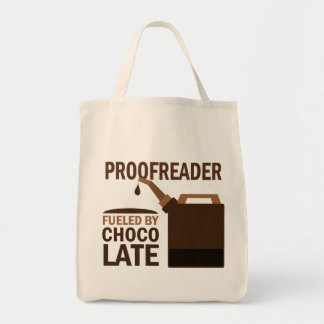 Proofreader (Funny) Chocolate Tote Bag