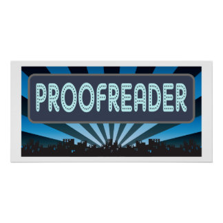 Proofreader Marquee Posters