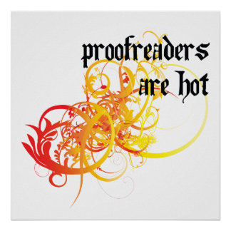 Proofreaders Are Hot Posters