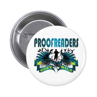 Proofreaders Gone Wild 2 Inch Round Button