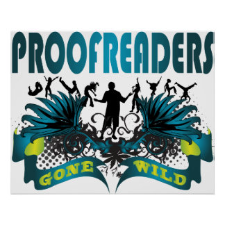 Proofreaders Gone Wild Posters