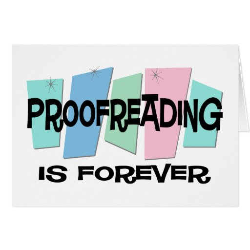 Proofreading Is Forever Card