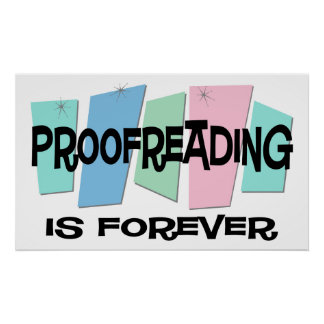 Proofreading Is Forever Poster