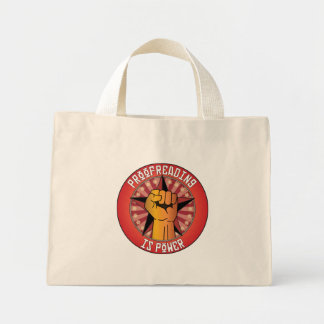 Proofreading Is Power Mini Tote Bag