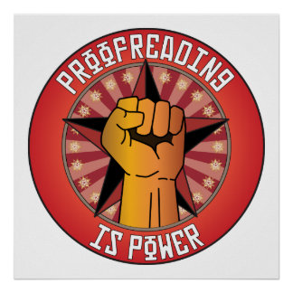 Proofreading Is Power Posters