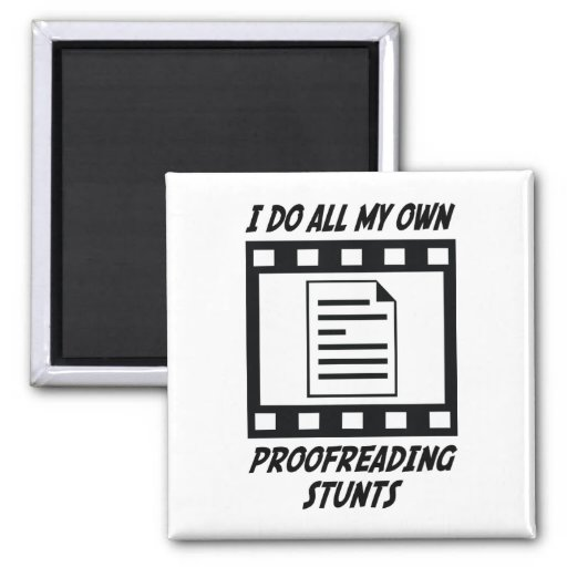 Proofreading Stunts Magnet