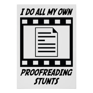 Proofreading Stunts Posters