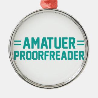 Proorfreader Metal Ornament