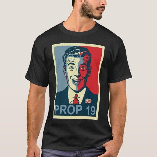 Prop 19 Hope T-Shirt